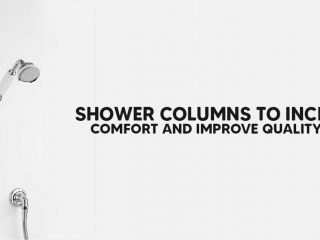 Shower Columns To Increase Comfort And Improve Quality Of Life